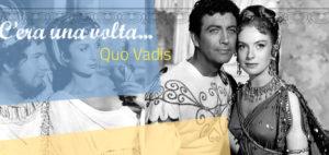 Una Volta Quo Vadis